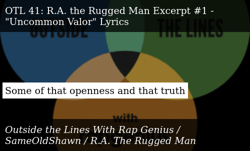 Outside The Lines With Rap Genius Otl 41 R A Rugged Man Excerpt 1 Uncommon Valor Lyrics