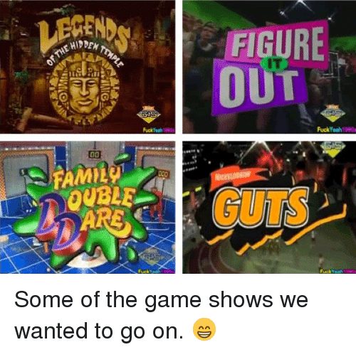 Memes, The Game, and Game: Some of the game shows we wanted to go on. 😁