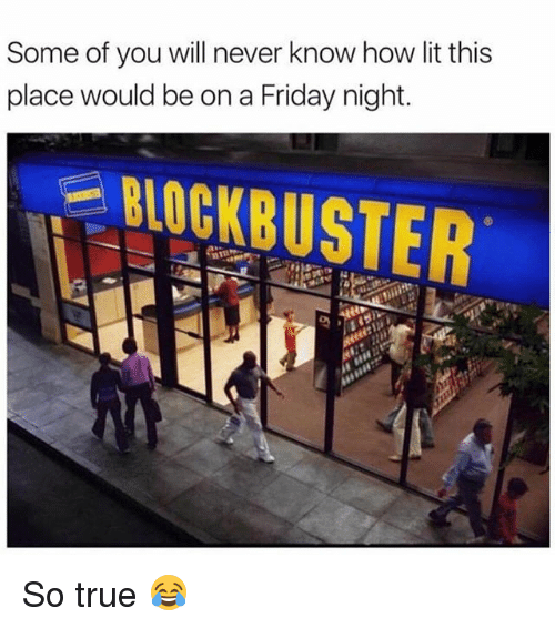 Friday, Lit, and Memes: Some of you will never know how lit this  place would be on a Friday night. So true 😂