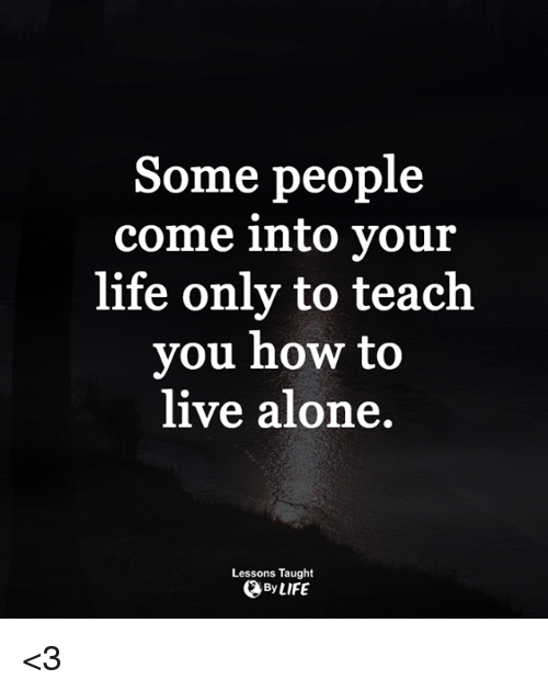 Being alone for the rest of your life
