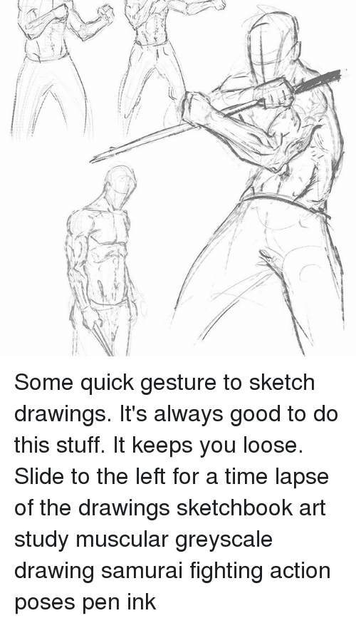 Some Quick Gesture To Sketch Drawings It S Always Good To Do This