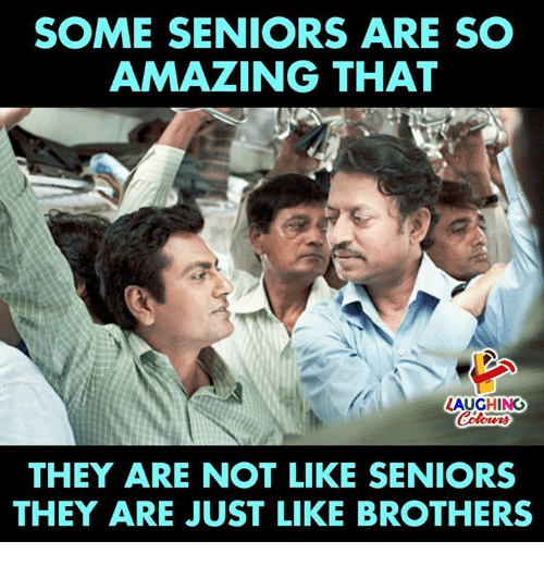 Amazing, Indianpeoplefacebook, and Brothers: SOME SENIORS ARE SO  AMAZING THAT  LAUGHING  Colours  THEY ARE NOT LIKE SENIORS  THEY ARE JUST LIKE BROTHERS