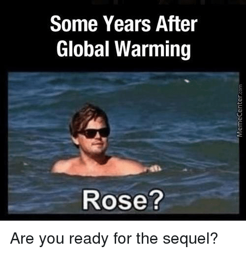 some years after global warming rose are you ready for 7666075 some years after global warming rose? are you ready for the sequel