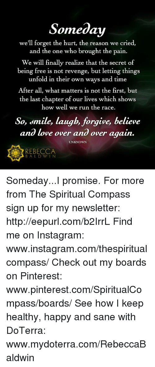 Instagram, Love, And Memes: Someday Weu0027ll Forget The Hurt, The