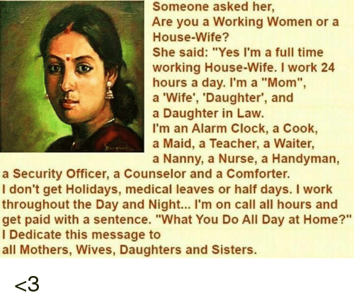 Someone Asked Her Are You a Working Women or a House-Wife