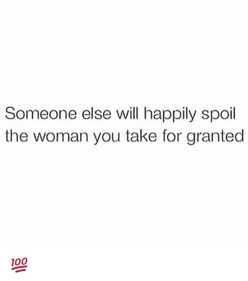 you take for granted