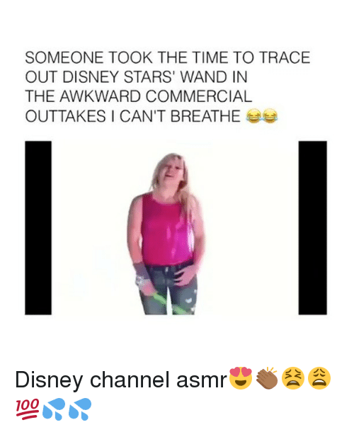 Memes, Disney Channel, and Asmr: SOMEONE TOOK THE TIME TO TRACE  OUT DISNEY STARS' WAND IN  THE AWKWARD COMMERCIAL  OUTTAKES I CAN'T BREATHE Disney channel asmr😍👏🏾😫😩💯💦💦
