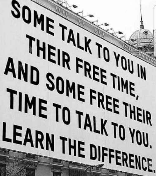 Free, Time, and You: SOMETALK TO YOU IN  THEIR FREE TIME  AND SOME FREE THEIR  TIME TO TALK TO YOU  LEARN THE DIFFERENCE
