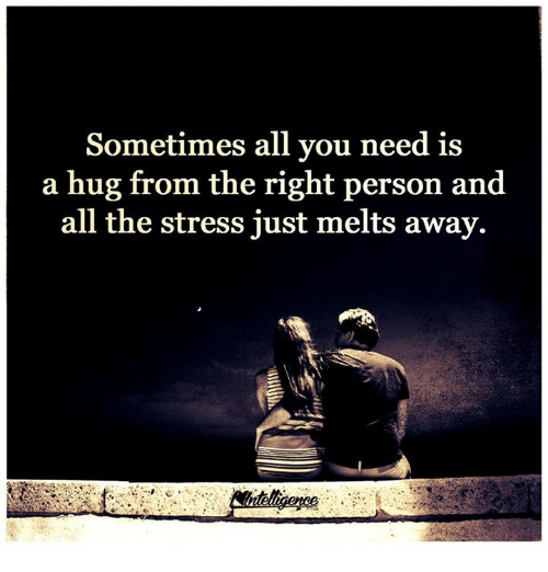 I Want To Cuddle With You Quotes: Sometimes All You Need Is A Hug From The Right Person And