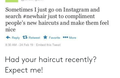 Sometimes I Just Go on Instagram and Search #Newhair Just to