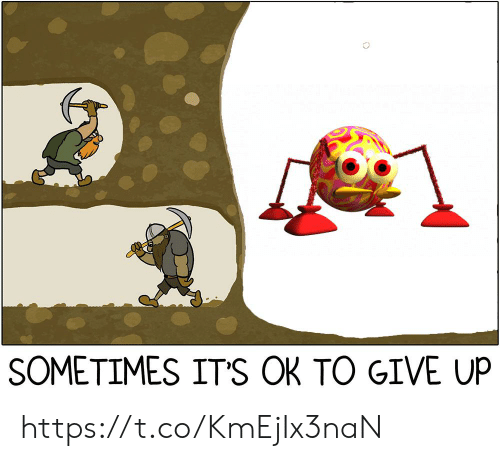 Sometimes,  Give Up, and Its-Ok: SOMETIMES IT'S OK TO GIVE UP https://t.co/KmEjIx3naN