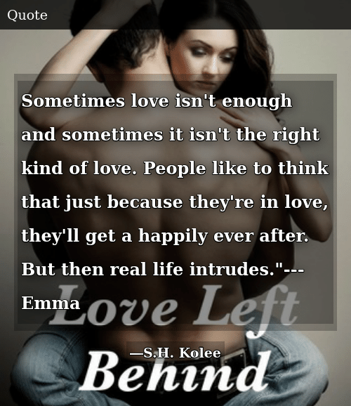 Sometimes Love Isn\'t Enough and Sometimes It Isn\'t the Right ...