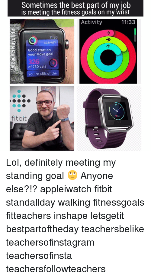 Sometimes the Best Part of My Job Is Meeting the Fitness Goals on My