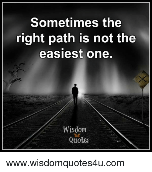 Top Quotes About Taking The Right Path