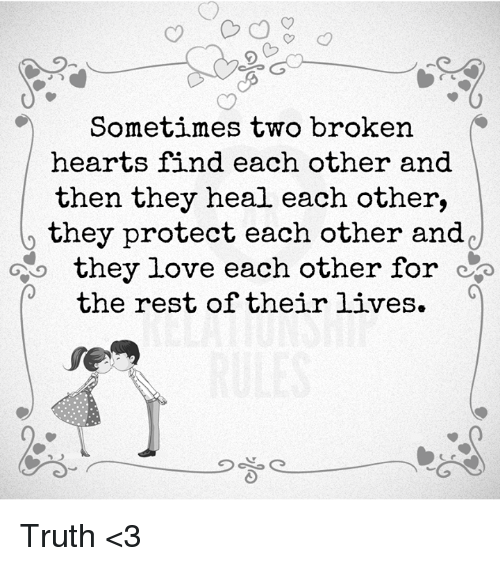 Love Each Other When Two Souls: 25+ Best Memes About Broken Hearts