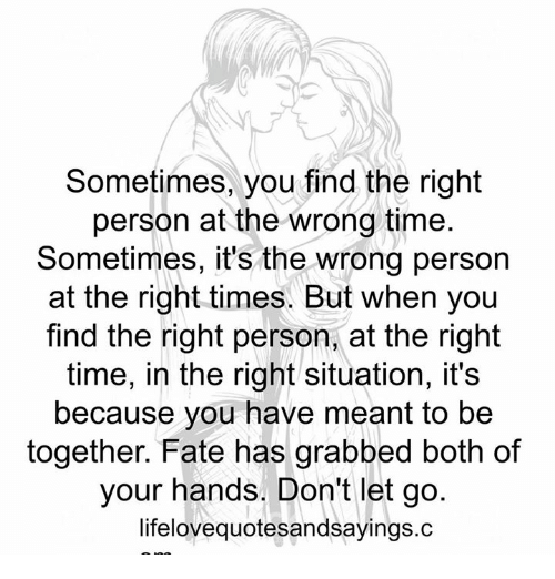 when you find the right person