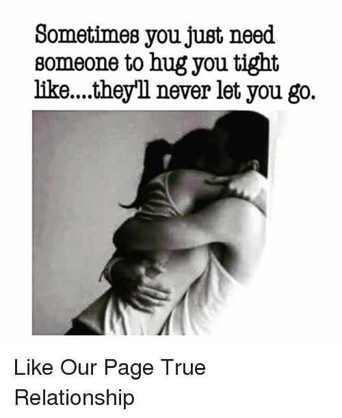 Tightly when you a hugs guy What Does
