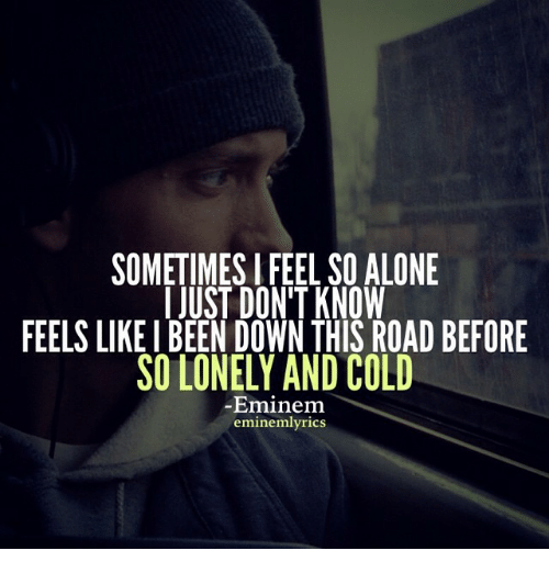 I don t know why i feel so alone