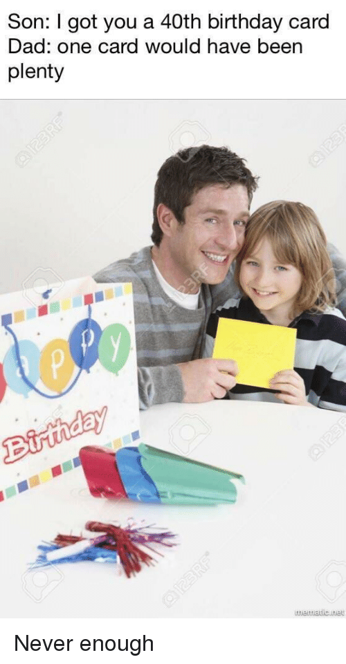 Birthday Dad And Reddit Son I Got You A 40th Card