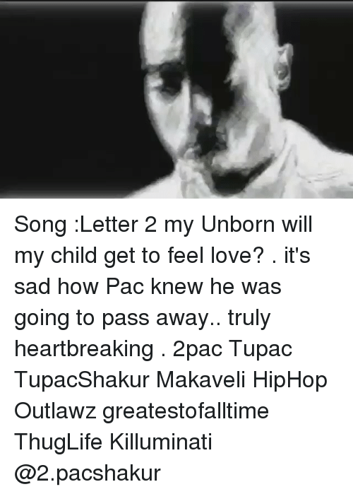 Song Letter 2 My Unborn Will My Child Get to Feel Love? It's Sad