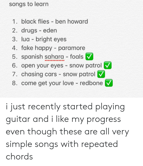 Songs to Learn 1 Black Flies Ben Howard 2 Drugs Eden 3 Lua