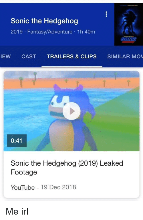 Sonic The Hedgehog 2019 Fantasyadventure H 40m Iew Cast Trailers Clips Similar Mov 041 Sonic The Hedgehog 2019 Leaked Footage Youtube 19 Dec 2018 Youtube Com Meme On Me Me