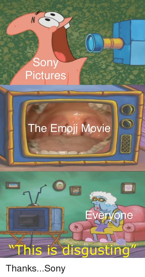 Emoji, Sony, and SpongeBob: Sony  Pictures  The Emoji Movie  Ever/one  Thi  is is disgusting