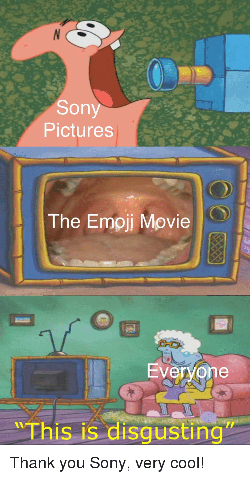 Emoji, Sony, and Thank You: Sony  Pictures  The Emoji Movie  Ever/one  Thi  is is disgusting
