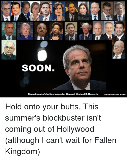SOON Department of Justice Inspector General Michael E