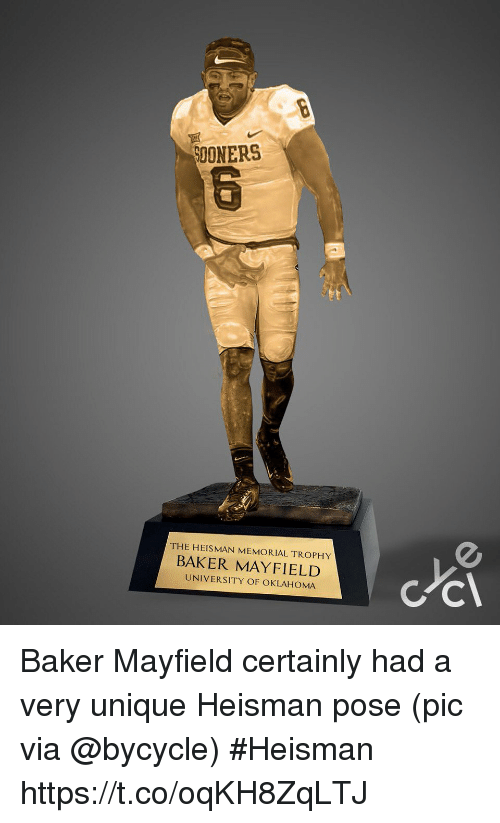 Sports, Oklahoma, and University: SOONERS  THE HEISMAN MEMORIAL TROPHY  BAKER MAYFIELD  UNIVERSITY OF OKLAHOMA Baker Mayfield certainly had a very unique Heisman pose   (pic via @bycycle) #Heisman https://t.co/oqKH8ZqLTJ