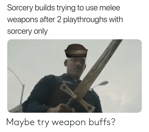 Sorcery Builds Trying to Use Melee Weapons After 2