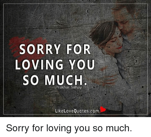 love you too much quotes