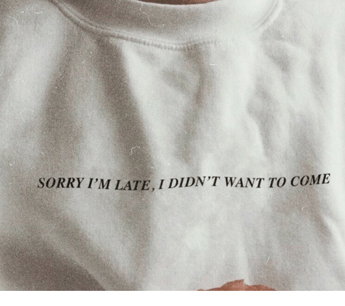Sorry, Im Late, and Sorry Im Late: SORRY I'M LATE, I DIDN'T WANT TO COME
