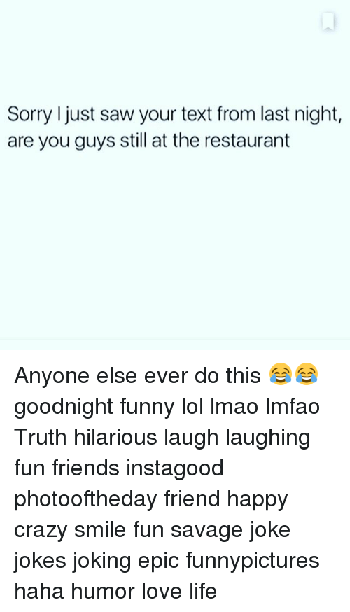 funny restaurant life  25 best memes about goodnight funny goodnight funny memes