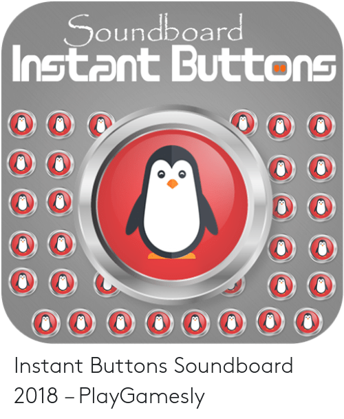 Soundboard Instant Buttons O Instant Buttons Soundboard 2018