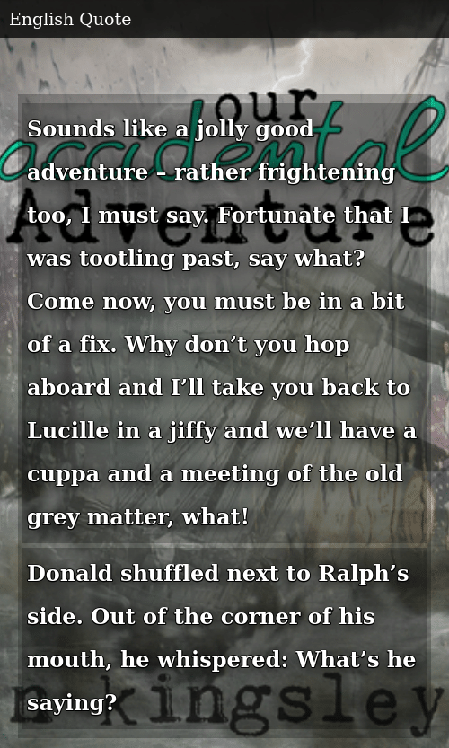 Sounds Like a Jolly Good Adventure – Rather Frightening Too