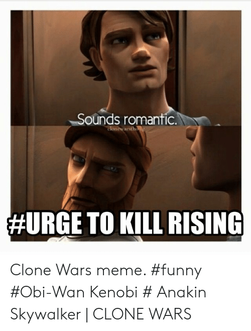 Sounds Romantic Elonewarsthoy #URGE TO KILL RISING Clone