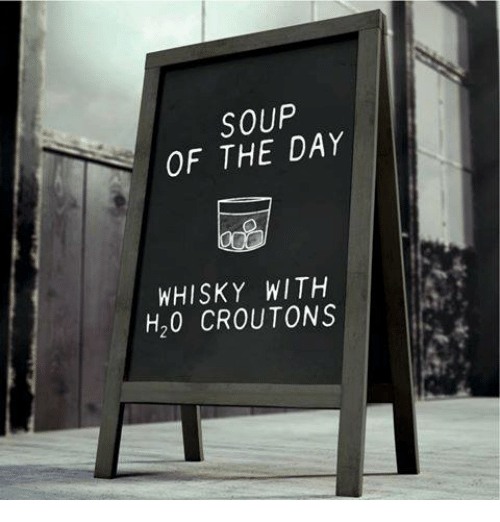 soup-of-the-day-whisky-with-h20-croutons
