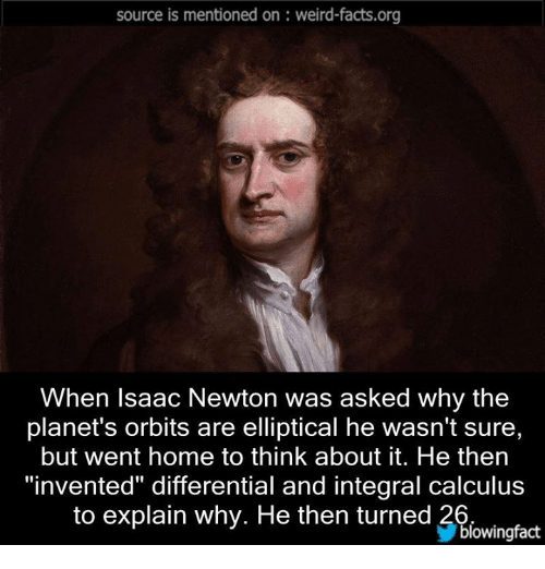 source is mentioned on weird facts org when isaac newton was asked 4873441 ✅ 25 best memes about elliptical elliptical memes