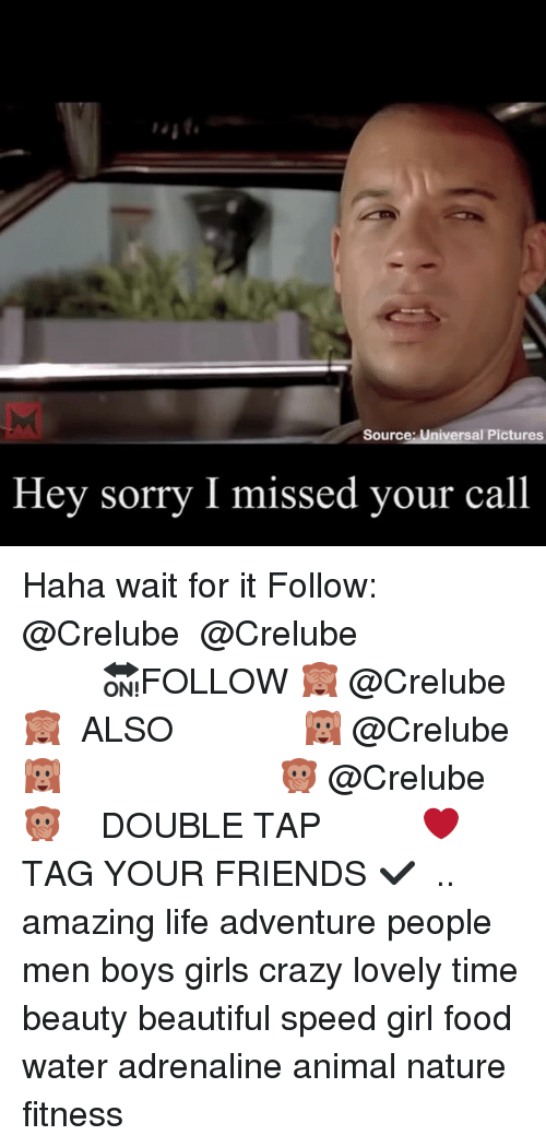 Beautiful, Crazy, and Food: Source: Universal Pictures  Hey sorry  I missed your call Haha wait for it Follow: @Crelube ⠀⠀⠀⠀ ⠀@Crelube ⠀⠀⠀⠀ ⠀⠀ ⠀⠀⠀⠀⠀ ⠀⠀🔛FOLLOW 🙈 @Crelube 🙈 ⠀⠀⠀⠀ ⠀⠀⠀⠀⠀⠀ALSO ⠀ 🙉 @Crelube 🙉 ⠀ ⠀⠀ ⠀ ⠀ ⠀ ⠀ ⠀ ⠀⠀⠀⠀⠀ 🙊 @Crelube🙊 ⠀⠀⠀⠀ ⠀ ⠀⠀⠀⠀ DOUBLE TAP ❤️ TAG YOUR FRIENDS ✔️ ⠀⠀⠀⠀ .. amazing life adventure people men boys girls crazy lovely time beauty beautiful speed girl food water adrenaline animal nature fitness
