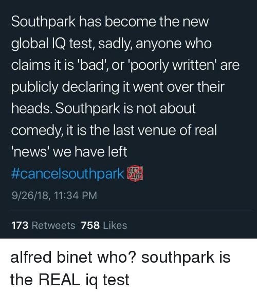 Southpark Has Become the New Global IQ Test Sadly Anyone Who Claims
