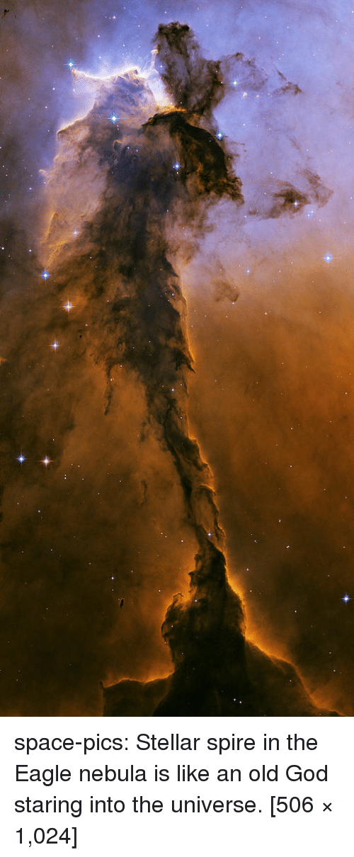 God, Tumblr, and Blog: space-pics:  Stellar spire in the Eagle nebula is like an old God staring into the universe. [506 × 1,024]
