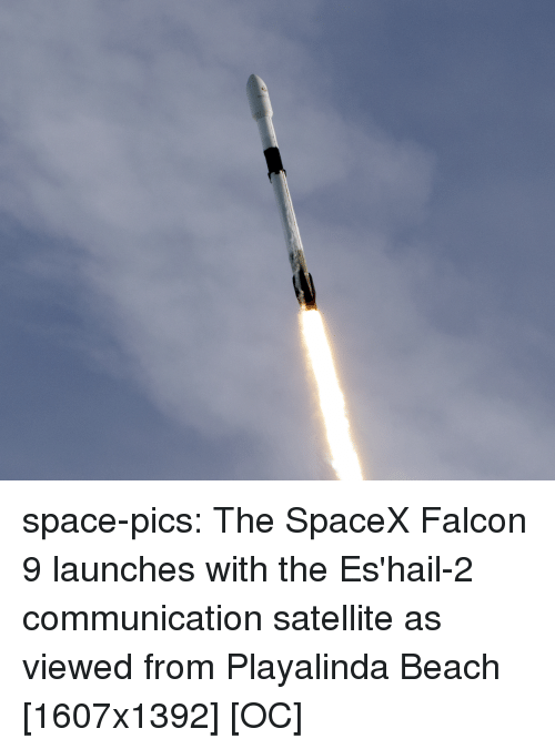 Tumblr, Beach, and Blog: space-pics:  The SpaceX Falcon 9 launches with the Es'hail-2 communication satellite as viewed from Playalinda Beach [1607x1392] [OC]