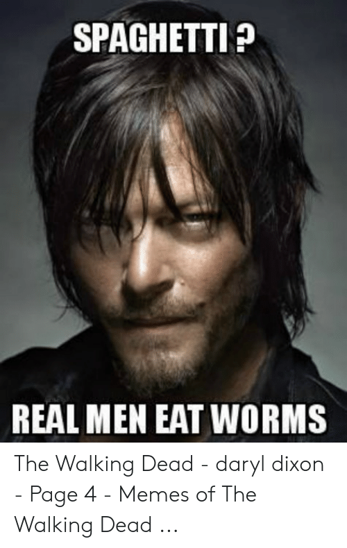 Spaghetti Real Men Eat Worms The Walking Dead Daryl Dixon Page