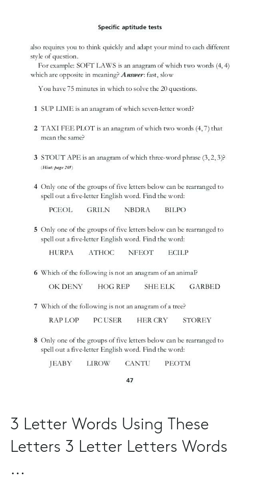Specific Aptitude Tests Also Requires You To Think Quickly And Adapt Your Mind To Each Different Style Of Question For Example Soft Law S Is An Anagram Of Which Two Words 44 Which