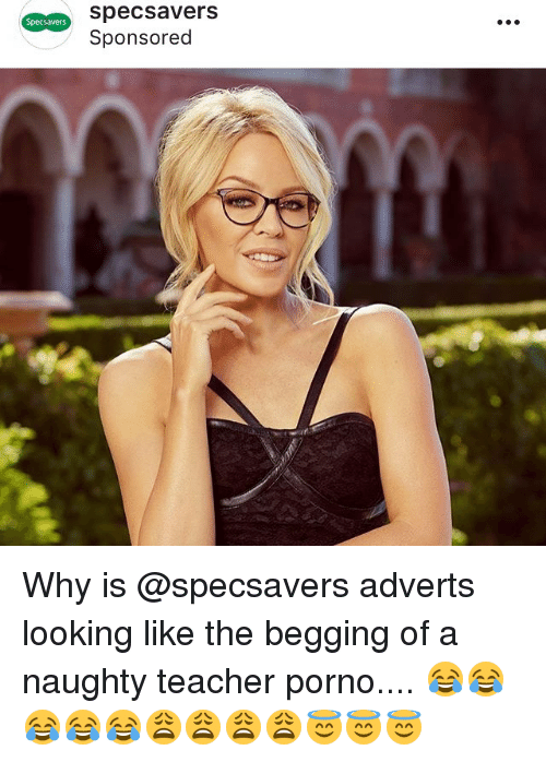 specsavers sponsored why is adverts looking like the begging of a  memes teacher and porno specsavers sponsored why is specsavers adverts looking like