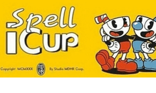spell icup copyright mcmxxx by studio mdhr corp corp meme on me me