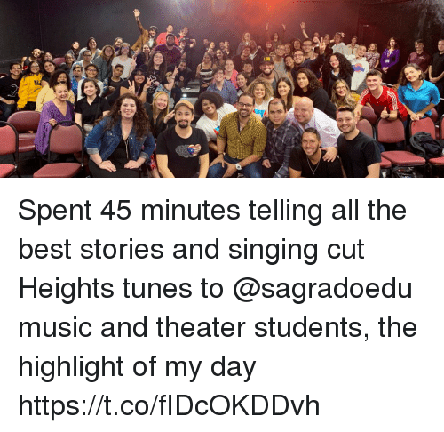 Memes, Music, and Singing: Spent 45 minutes telling all the best stories and singing cut Heights tunes to @sagradoedu music and theater students, the highlight of my day https://t.co/fIDcOKDDvh