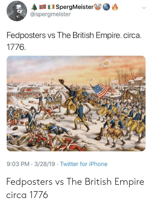 Fedposters vs the British Empire Circa 1776 903 PM 32819