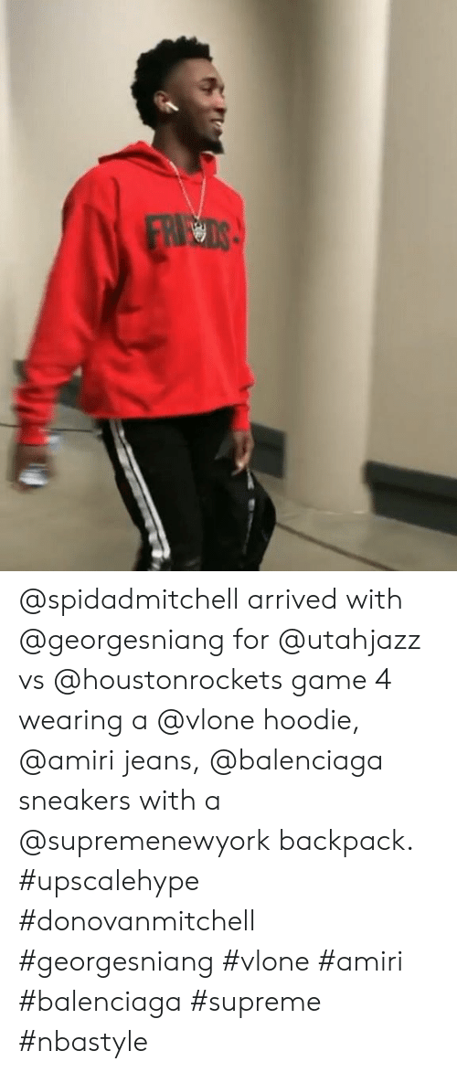 d6dcabd4e5 Sneakers, Supreme, and Balenciaga: @spidadmitchell arrived with  @georgesniang for @utahjazz